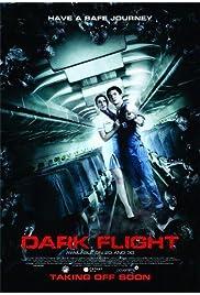 Watch Movie 407 Dark Flight 3D (2012)