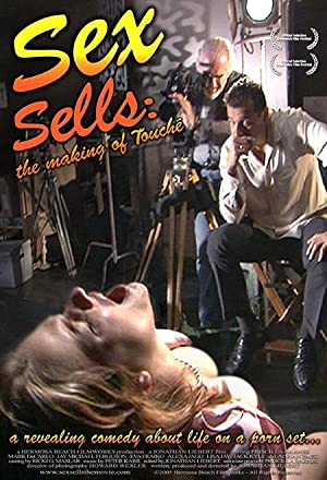 Sex Sells: The Making of Touche (2005)