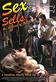 Sex Sells: The Making of 'Touché' (2005) Poster - Movie Forum, Cast, Reviews