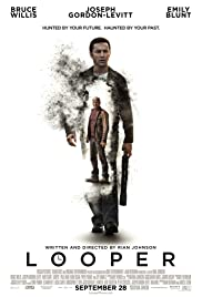 Looper (2012) Poster - Movie Forum, Cast, Reviews