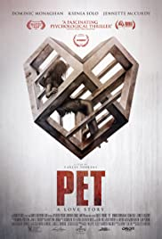 Pet (2016) Poster - Movie Forum, Cast, Reviews