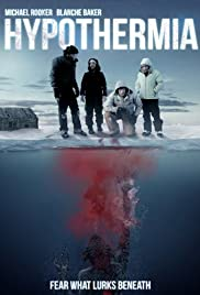 Hypothermia (2010) Poster - Movie Forum, Cast, Reviews