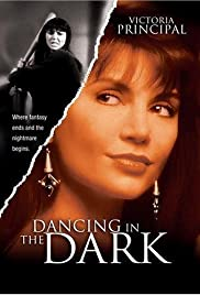 Dancing in the Dark (1995) Poster - Movie Forum, Cast, Reviews