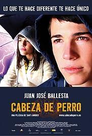 Cabeza de perro(2006) Poster - Movie Forum, Cast, Reviews