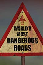 Image of World's Most Dangerous Roads