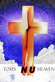 Tom's Nu Heaven Poster