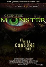 Green Eyed Monster(2007) Poster - Movie Forum, Cast, Reviews