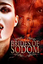 The Brides of Sodom (2013) Poster - Movie Forum, Cast, Reviews
