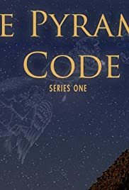 The Pyramid Code Poster - TV Show Forum, Cast, Reviews