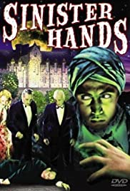 Sinister Hands Poster