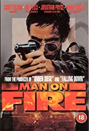 Man on Fire (1987) Poster - Movie Forum, Cast, Reviews