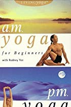 Image of Living Yoga: A.M./P.M. Yoga for Beginners