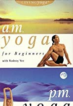 Living Yoga: A.M./P.M. Yoga for Beginners