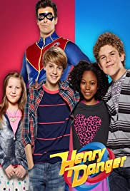 Henry Danger Poster - TV Show Forum, Cast, Reviews