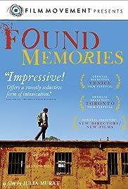 Found Memories(2011) Poster - Movie Forum, Cast, Reviews