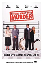 Getting Away with Murder (1996) Poster - Movie Forum, Cast, Reviews