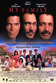 My Family (1995) Poster - Movie Forum, Cast, Reviews