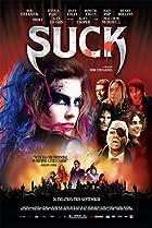 Suck (2009) Poster