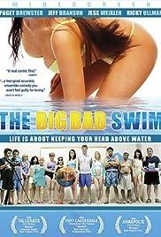 The Big Bad Swim(2006) Poster - Movie Forum, Cast, Reviews