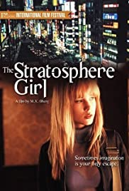 Stratosphere Girl (2004) Poster - Movie Forum, Cast, Reviews
