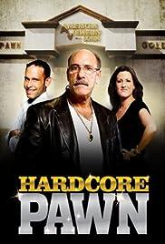 Hardcore Pawn Poster - TV Show Forum, Cast, Reviews