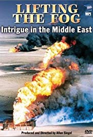 Lifting the Fog: Intrigue in the Middle East Poster