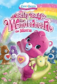 Care Bears: A Belly Badge for Wonderheart Poster