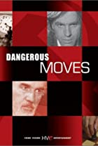 Image of Dangerous Moves