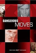 Dangerous Moves
