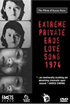 Image of Extreme Private Eros: Love Song 1974