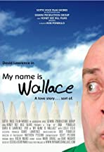 My Name Is Wallace