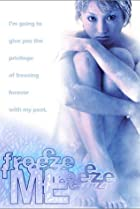 Image of Freeze Me