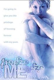 Freeze Me(2000) Poster - Movie Forum, Cast, Reviews