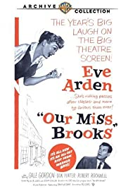 Our Miss Brooks (1956) Poster - Movie Forum, Cast, Reviews