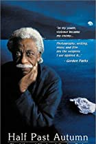 Image of Half Past Autumn: The Life and Works of Gordon Parks
