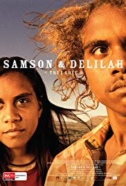 Samson and Delilah (2009) Poster - Movie Forum, Cast, Reviews