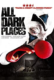 All Dark Places (2012) Poster - Movie Forum, Cast, Reviews