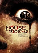 House with 100 Eyes(2017)