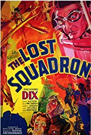 The Lost Squadron (1932) Poster - Movie Forum, Cast, Reviews