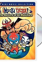 ¡Mucha Lucha!: The Return of El Maléfico