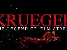 Krueger: The Legend of Elm Street