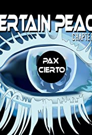 Certain Peace Chapter III Poster