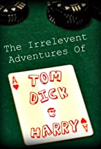 Primary image for Tom, Dick & Harry
