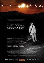 Kurt Cobain About a Son(2007)