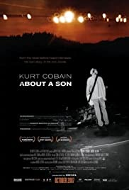 Kurt Cobain About a Son (2006) Poster - Movie Forum, Cast, Reviews