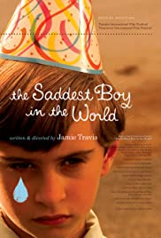 The Saddest Boy in the World (2006) Poster - Movie Forum, Cast, Reviews