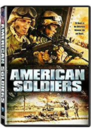 American Soldiers (2005) Poster - Movie Forum, Cast, Reviews