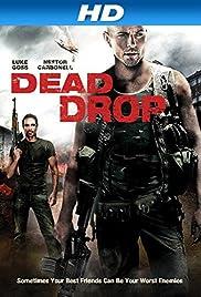 Dead Drop(2013) Poster - Movie Forum, Cast, Reviews