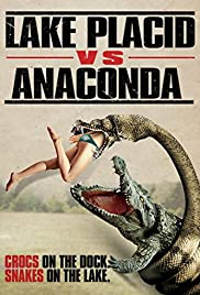 Lake Placid vs. Anaconda (2015) Poster - Movie Forum, Cast, Reviews