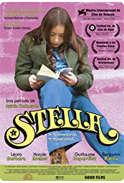 Stella (2008) Poster - Movie Forum, Cast, Reviews
